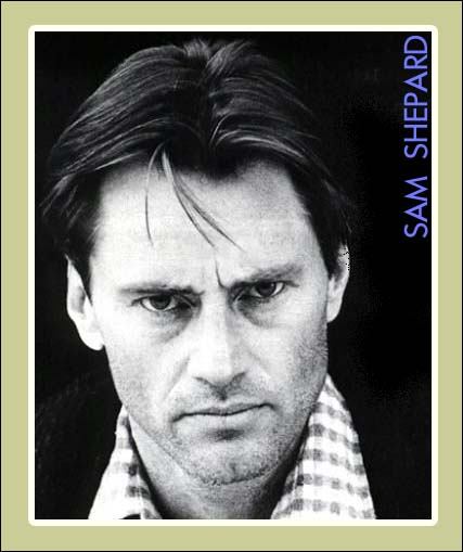 analysis of the play buried child by american playwright and actor sam shepard Shepard, who wrote nearly 50 plays, won the pulitzer prize in drama in 1979 for his play buried child and was nominated for an academy award in 1984 for best actor in a supporting role for the.